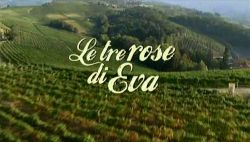 news Le tre rose di eva